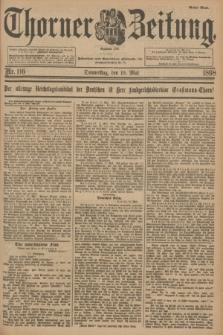 Thorner Zeitung : Begründet 1760. 1898, Nr. 116 (19 Mai) - Erstes Blatt