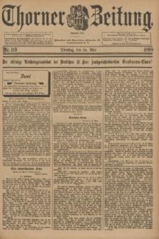 Thorner Zeitung : Begründet 1760. 1898, Nr. 119 (24 Mai) + dod.