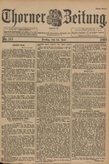 Thorner Zeitung : Begründet 1760. 1898, Nr. 145 (24 Juni) - Erstes Blatt