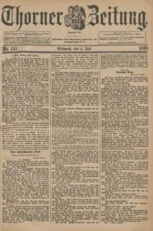 Thorner Zeitung : Begründet 1760. 1898, Nr. 155 (6 Juli) + dod.