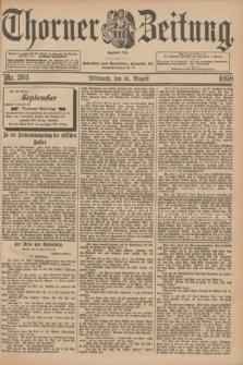Thorner Zeitung : Begründet 1760. 1898, Nr. 203 (31 August) + dod.