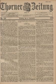 Thorner Zeitung : Begründet 1760. 1898, Nr. 219 (18 September) - Erstes Blatt