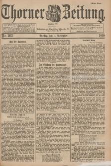 Thorner Zeitung : Begründet 1760. 1898, Nr. 265 (11 November) - Erstes Blatt