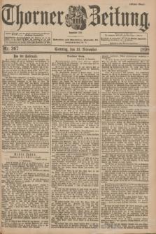 Thorner Zeitung : Begründet 1760. 1898, Nr. 267 (13 November) - Erstes Blatt