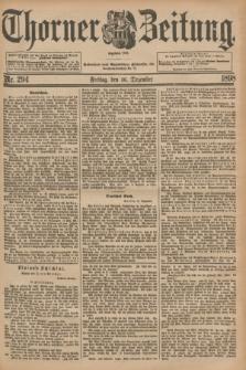 Thorner Zeitung : Begründet 1760. 1898, Nr. 294 (16 Dezember)