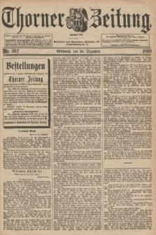 Thorner Zeitung : Begründet 1760. 1898, Nr. 303 (28 Dezember)