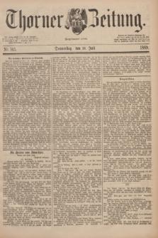 Thorner Zeitung : Begründet 1760. 1889, Nr. 165 (18 Juli)