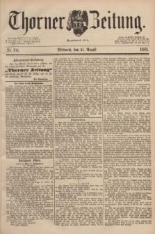 Thorner Zeitung : Begründet 1760. 1889, Nr. 194 (21 August)