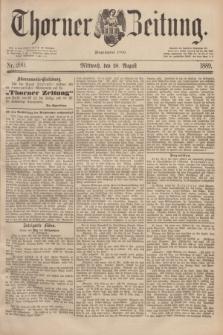 Thorner Zeitung : Begründet 1760. 1889, Nr. 200 (28 August)