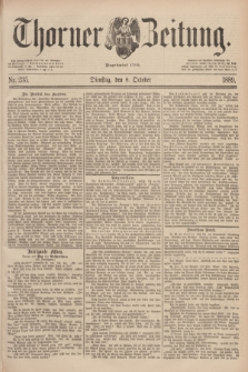 Thorner Zeitung : Begründet 1760. 1889, Nr. 235 (8 Oktober)