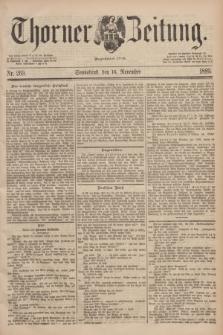 Thorner Zeitung : Begründet 1760. 1889, Nr. 269 (16 November)