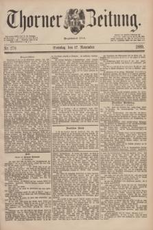 Thorner Zeitung : Begründet 1760. 1889, Nr. 270 (17 November) + dod.