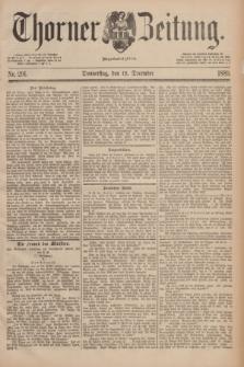 Thorner Zeitung : Begründet 1760. 1889, Nr. 291 (12 December)
