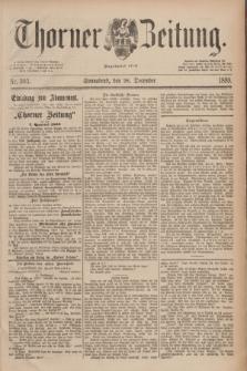 Thorner Zeitung : Begründet 1760. 1889, Nr. 303 (28 December)