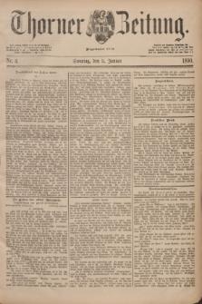 Thorner Zeitung : Begründet 1760. 1890, Nr. 4 (5 Januar)