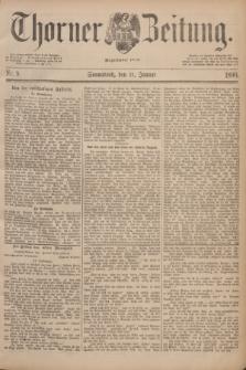 Thorner Zeitung : Begründet 1760. 1890, Nr. 9 (11 Januar)