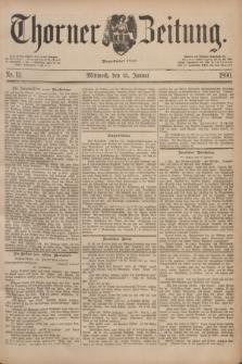 Thorner Zeitung : Begründet 1760. 1890, Nr. 12 (15 Januar) + dod.