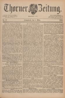 Thorner Zeitung : Begründet 1760. 1890, Nr. 57 (8 März)