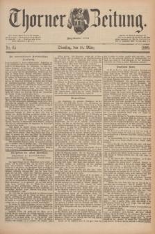 Thorner Zeitung : Begründet 1760. 1890, Nr. 65 (18 März)