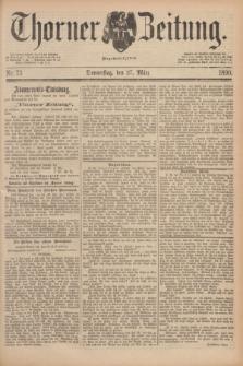 Thorner Zeitung : Begründet 1760. 1890, Nr. 73 (27 März)