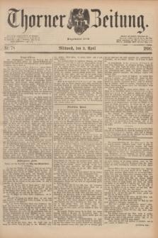 Thorner Zeitung : Begründet 1760. 1890, Nr. 78 (2 April)