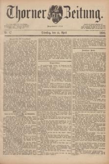 Thorner Zeitung : Begründet 1760. 1890, Nr. 87 (15 April)