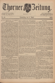 Thorner Zeitung : Begründet 1760. 1890, Nr. 89 (17 April)