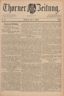 Thorner Zeitung : Begründet 1760. 1890, Nr. 98 (27 April) + dod.