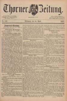 Thorner Zeitung : Begründet 1760. 1890, Nr. 100 (30 April)