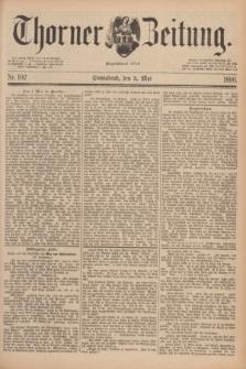 Thorner Zeitung : Begründet 1760. 1890, Nr. 102 (3 Mai)