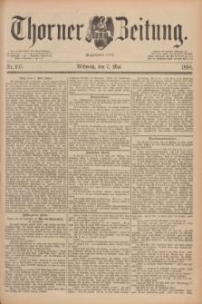Thorner Zeitung : Begründet 1760. 1890, Nr. 105 (7 Mai)