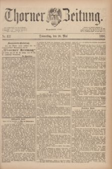 Thorner Zeitung : Begründet 1760. 1890, Nr. 122 (29 Mai)