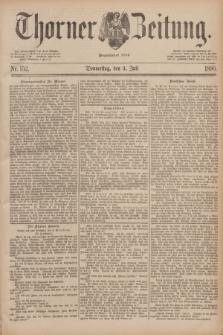 Thorner Zeitung : Begründet 1760. 1890, Nr. 152 (3 Juli)