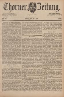 Thorner Zeitung : Begründet 1760. 1890, Nr. 165 (18 Juli)