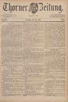 Thorner Zeitung : Begründet 1760. 1890, Nr. 168 (22 Juli)