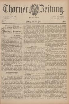 Thorner Zeitung : Begründet 1760. 1890, Nr. 171 (25 Juli)
