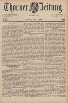 Thorner Zeitung : Begründet 1760. 1890, Nr. 181 (6 August)