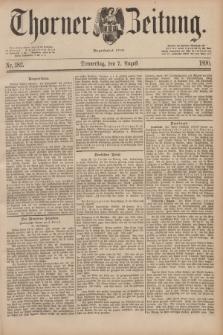 Thorner Zeitung : Begründet 1760. 1890, Nr. 182 (7 August)