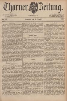 Thorner Zeitung : Begründet 1760. 1890, Nr. 191 (17 August)
