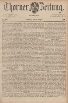 Thorner Zeitung : Begründet 1760. 1890, Nr. 192 (19 August)