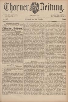 Thorner Zeitung : Begründet 1760. 1890, Nr. 247 (22 October)