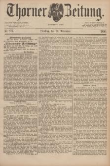 Thorner Zeitung : Begründet 1760. 1890, Nr. 276 (25 November)