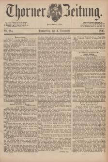Thorner Zeitung : Begründet 1760. 1890, Nr. 284 (4 December)