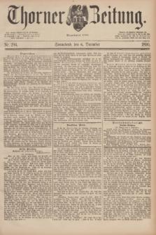 Thorner Zeitung : Begründet 1760. 1890, Nr. 286 (6 December)
