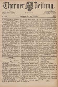 Thorner Zeitung : Begründet 1760. 1890, Nr. 298 (20 December)