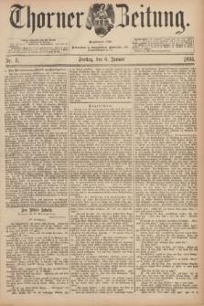 Thorner Zeitung : Begründet 1760. 1893, Nr. 5 (6 Januar)