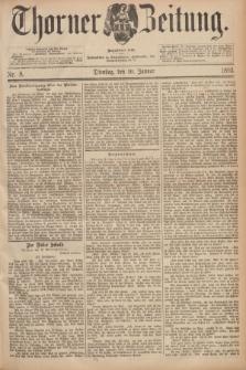 Thorner Zeitung : Begründet 1760. 1893, Nr. 8 (10 Januar)