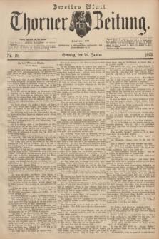 Thorner Zeitung : Begründet 1760. 1893, Nr. 19 (22 Januar) - Zweites Blatt