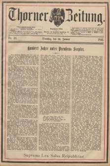 Thorner Zeitung : Begründet 1760. 1893, Nr. 20 (24 Januar) - Erstes Blatt