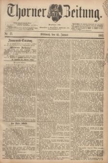 Thorner Zeitung : Begründet 1760. 1893, Nr. 21 (25 Januar)